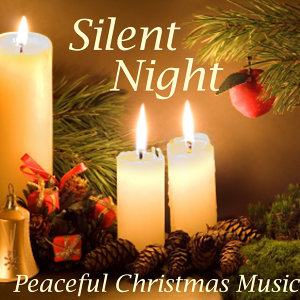Silent Night Peaceful Christmas Music - Peaceful Christmas Music
