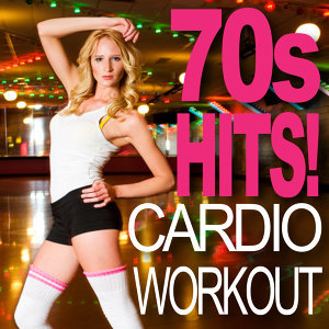 70s Hits! Cardio Workout