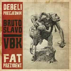 Bruto Slavo / VBK