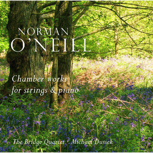 O'Neill: Chamber Works for Strings and Piano