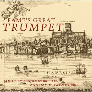 Britten & Norris: Fame's Great Trumpet