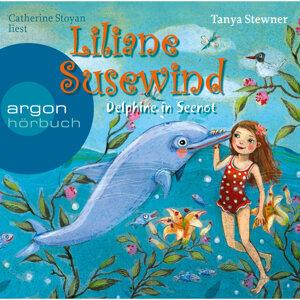 Liliane Susewind - Delphine in Seenot - Gekürzte Fassung