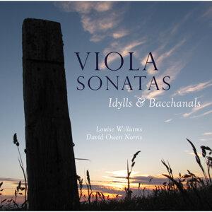 Viola Sonatas: Idylls & Bacchanals