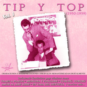 Tip y Top [1950 - 1959] (Remastered) - Remastered Version