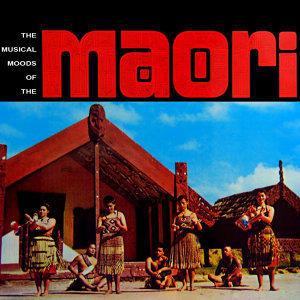 Musical Moods Of The Maori