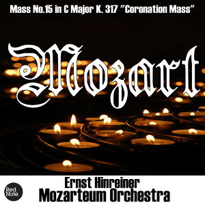 "Mozart: Mass No.15 in C Major K. 317 ""Coronation Mass"""