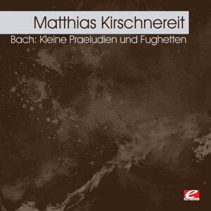 Bach: Kleine Praeludien und Fughetten (Digitally Remastered)