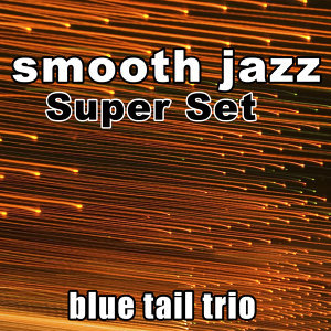 Smooth Jazz Super Set