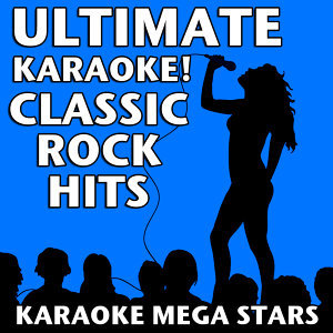 Ultimate Karaoke! Classic Rock Hits
