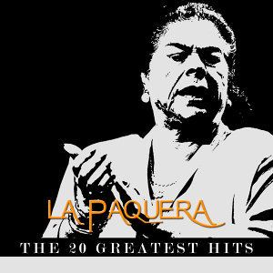 La Paquera de Jerez - The 20 Greatest Hits