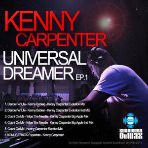 Kenny Carpenter Universal Dreamer EP 1