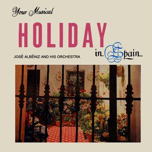 Your Musical Holiday In Spain