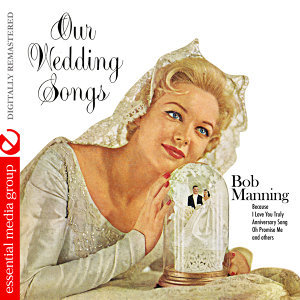 Our Wedding Songs (Digitally Remastered)
