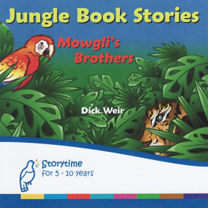 Jungle Book Stories: Mowgli's Brothers