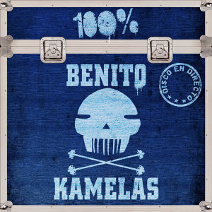 100% Benito Kamelas (Directo)