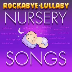 Rockabye Lullaby Nursery Songs