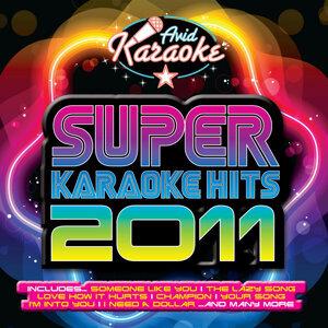 Super Karaoke Hits 2011