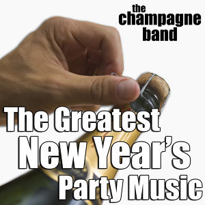 The Greatest New Year's Party Music