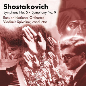 Shostakovich: Symphony No. 5 • Symphony No. 9