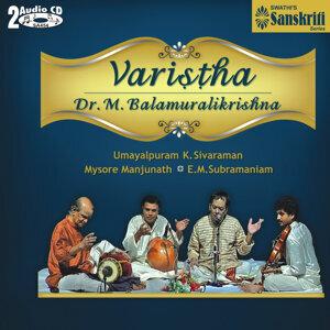 Varistha - Dr. M. Balamuralikrishna