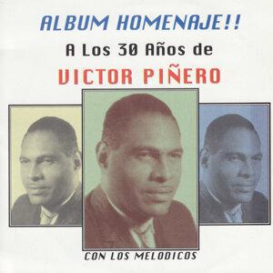 A Los 30 Años de Victor Piñero