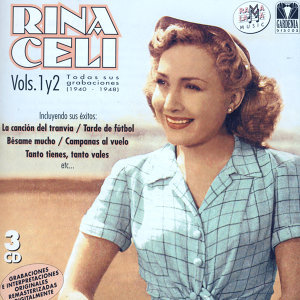 Rina Celi. Todas Sus Grabaciones Vol.1 Y 2 (1940-1948)