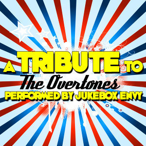 A Tribute to the Overtones