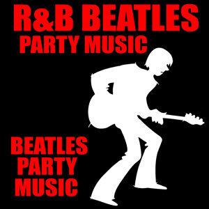 R&B Beatles Party Music