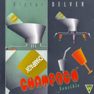 Champagn' / Victor Delver : Sensible