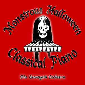 Monstrous Halloween Classical Piano