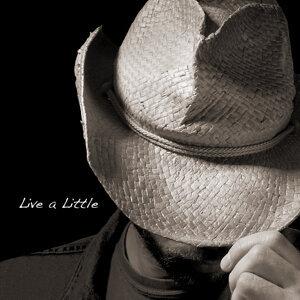 Live A Little - Single