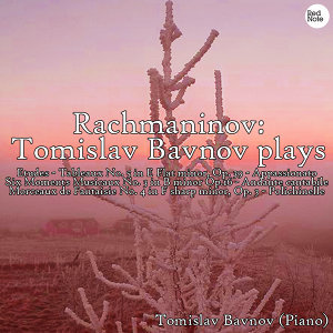 Rachmaninov: Tomislav Bavnov plays