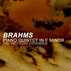 Brahms: Piano Quintet In F Minor