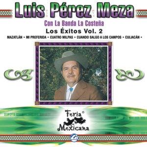 Luis Pérez Meza Con La Banda La Costeña - Los Éxitos Vol. 2 - Feria Mexicana
