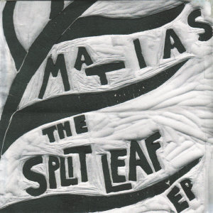 The Split Leaf EP