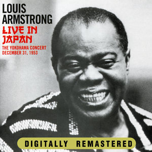 Louis Armstrong Live In Japan The Yokohama Concert December 31,1953