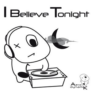 I Believe Tonight