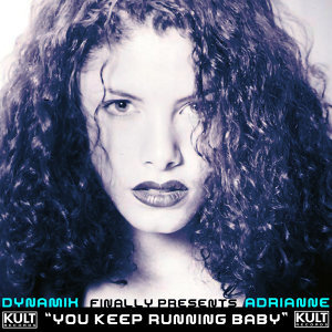 Kult Records Presents: You Keep Running, Baby