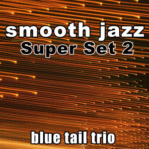 Smooth Jazz Super Set 2