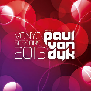 Vonyc Sessions 2013 Presented by Paul van Dyk (保羅凡戴克 – 勸世聖典2013)