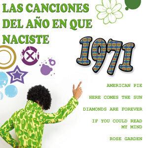 Las Canciones Del Año que Naciste 1971