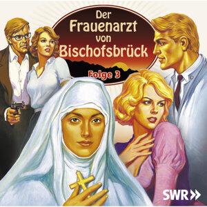 SWR - Der Frauenarzt von Bischofsbrück
