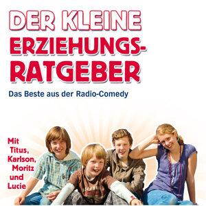 Der kleine Erziehungsratgeber - Das Beste aus der Radio Comedy