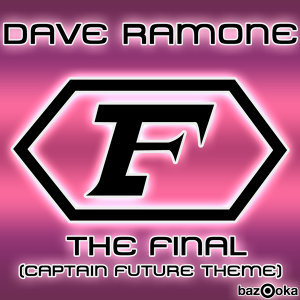 The Final [Captain Future Theme]