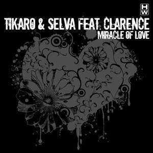 Miracle of Love [Feat. Clarence]