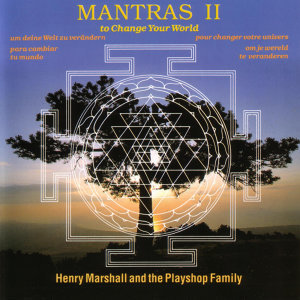 Mantras II, To Change Your World