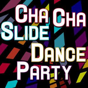 Cha Cha Slide Dance Party
