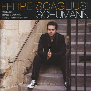 Schumann: Grand Sonate, Three Romances & Fantasie