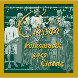 Volksmusik Goes Classic