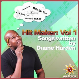 Hit Maker Vol. 1: Songs Written by Duane Harden
